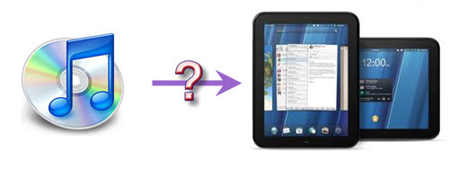 play iTunes music to HP TouchPad